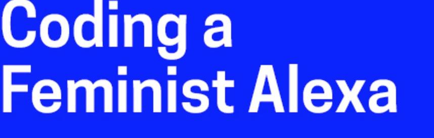 编写女权主义程序Alexa课程:现对学生开放